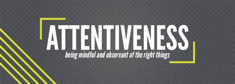 Attentiveness – Character Connection