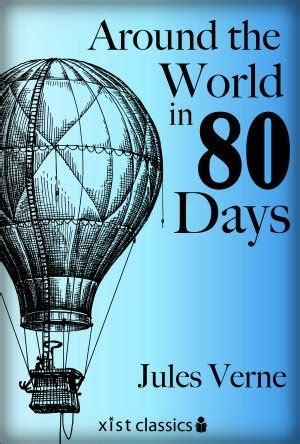Jules Verne Facts And Myths: Around The World In Eighty Days