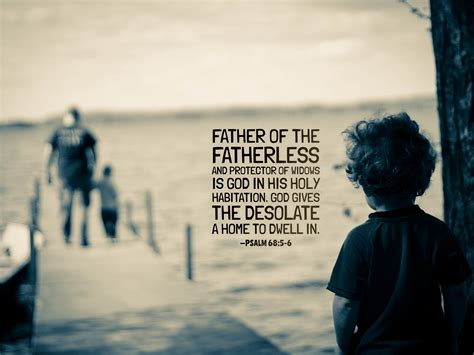 Father of the Fatherless Lonely Child Quote Wallpaper
