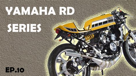 Motorcycle Yamaha RD series | RD 125, RD 200, RD 250, RD